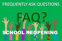 School Reopening FAQs